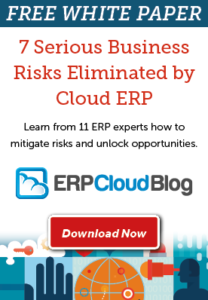 7 Serious Business Risks Eliminated by Cloud ERP